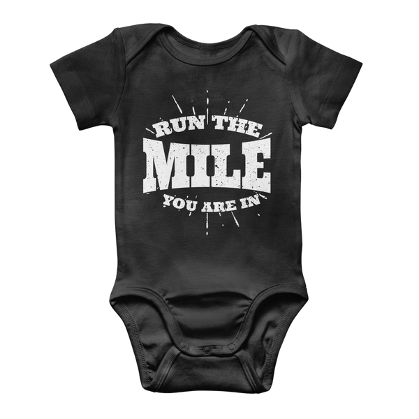 Run The Mile You Are In Classic Baby Onesie Bodysuit