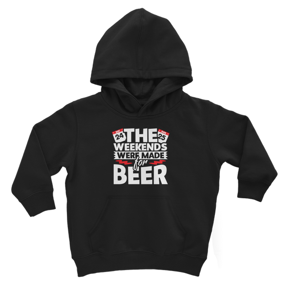 The Weekends Were Made For Beer Classic Kids Hoodie