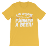 Can Someone Get This Farmer a Beer! Premium Kids T-Shirt