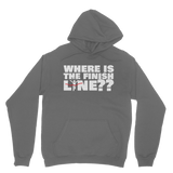 Where Is The Finish Line? Classic Adult Hoodie