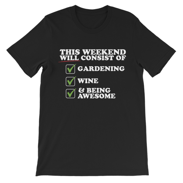 This Weekend Will Consist of Gardening, Wine and Being Awesome Premium Kids T-Shirt
