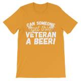 Can Someone Get This Veteran a Beer! Premium Kids T-Shirt