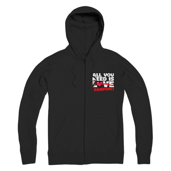 All You Need is Love No Camping! Premium Adult Zip Hoodie