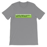 I Really Wish I Could Text my Pitbull Classic Kids T-Shirt