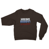 Hiking Buddy In Training Classic Adult Sweatshirt