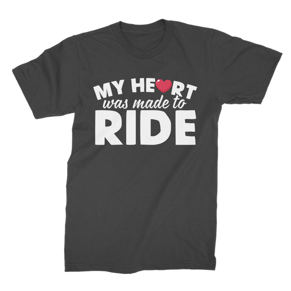 My Heart Was Made To Ride Premium Jersey Men's T-Shirt