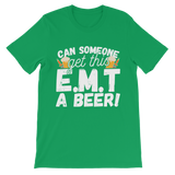 Can Someone Get This E.M.T a Beer! Classic Kids T-Shirt