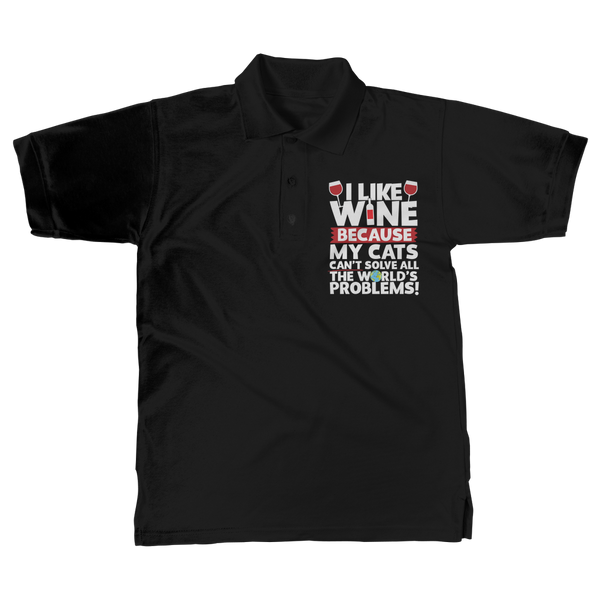 I Like Wine as Cats Can't Solve All The World's Problems! Classic Adult Polo Shirt
