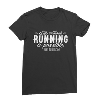 Life Without Running Classic Women's T-Shirt