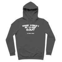 Where Would I Be Without Golf? Premium Adult Hoodie