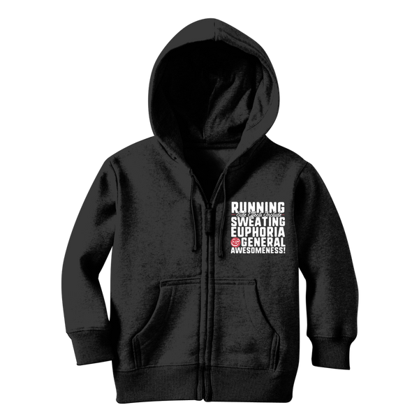 Running Side Effects Include Sweating, Euphoria and General Awesomeness Classic Kids Zip Hoodie