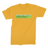 I Really Wish I Could Text my Yorkie Premium Jersey Men's T-Shirt