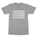 I Love Running I Hate Running Classic Adult T-Shirt