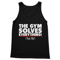 The Gym Solves Everything! (Trust Me!) Classic Adult Tank Top