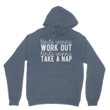 Kinda Wanna Work Out Kinda Wanna Take A Nap Classic Adult Hoodie