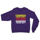 Winners Never Quit Classic Adult Sweatshirt