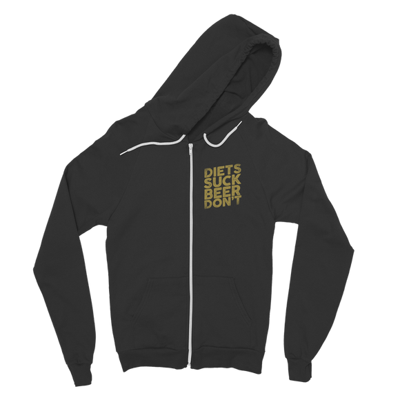 Diets Suck Beer Don't Classic Adult Zip Hoodie