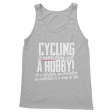 Cycling is More Than Just a Hobby Classic Women's Tank Top