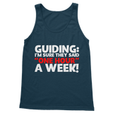 Guiding: I'm Sure They Said One Hour A Week! Guide Classic Women's Tank Top
