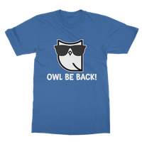Owl Be Back! Classic Adult T-Shirt