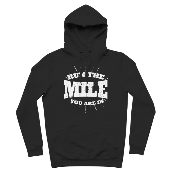 Run The Mile You Are In Premium Adult Hoodie