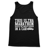 This Ultra Marathon Would Be Much Easier In A Car Classic Women's Tank Top