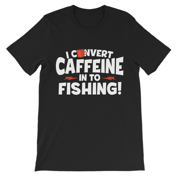 I Convert Caffeine into Fishing Premium Kids T-Shirt