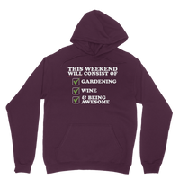 This Weekend Will Consist of Gardening, Wine and Being Awesome Classic Adult Hoodie