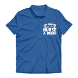 Can Someone Get This Nurse a Beer! Premium Adult Polo Shirt