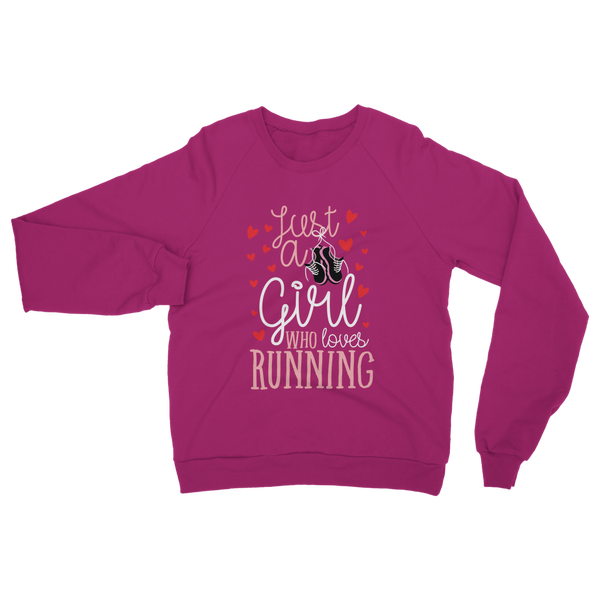 Just A Girl Who Love Running Classic Adult Sweatshirt