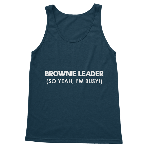 Brownie Leader (So Yeah, I'm Busy!) Guide Classic Adult Tank Top
