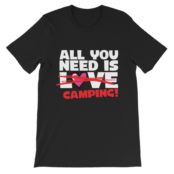 All You Need is Love No Camping! Premium Kids T-Shirt