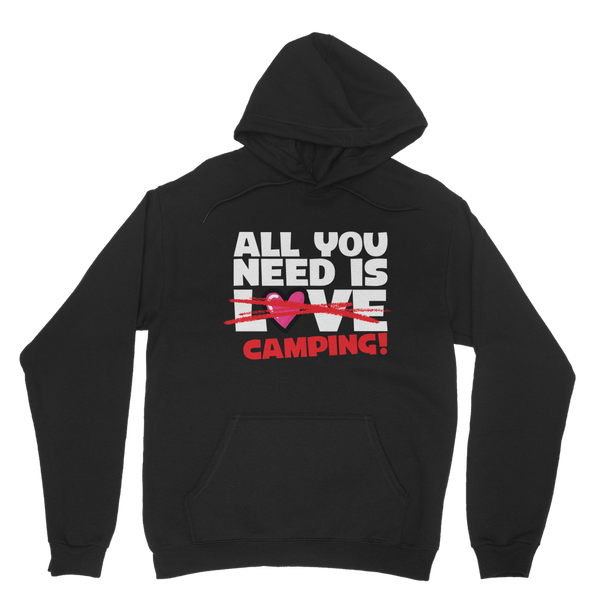 All You Need is Love No Camping! Classic Adult Hoodie