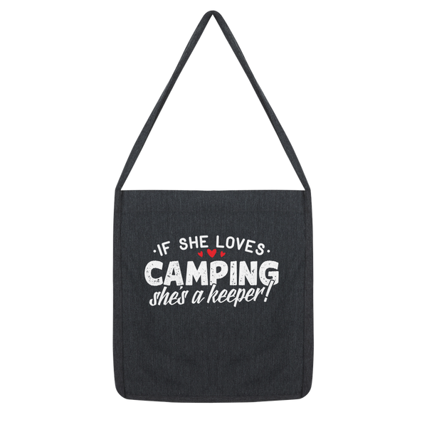 If She Loves Camping She's a Keeper! Classic Tote Bag