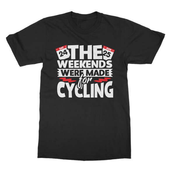 The Weekends Were Made For Cycling Classic Adult T-Shirt