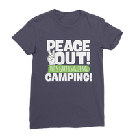 Peace Out This Guy is Going Camping! Premium Jersey Women's T-Shirt