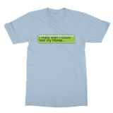 I Really Wish I Could Text my Horse Classic Adult T-Shirt