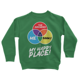 Books is My Happy Place Classic Kids Sweatshirt