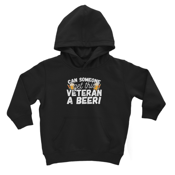 Can Someone Get This Veteran a Beer! Classic Kids Hoodie