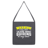 Warning I May Start Talking About Guiding At Any Time! Guide Classic Tote Bag