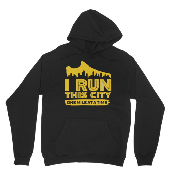 I Run This City One Mile At A Time Classic Adult Hoodie