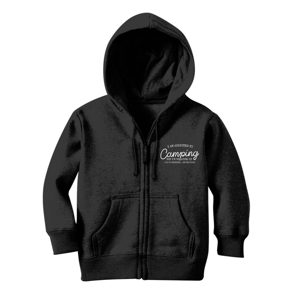 I Am Addicted To Camping But I'm Treating it I Go To Meetings... In The Woods Classic Kids Zip Hoodie