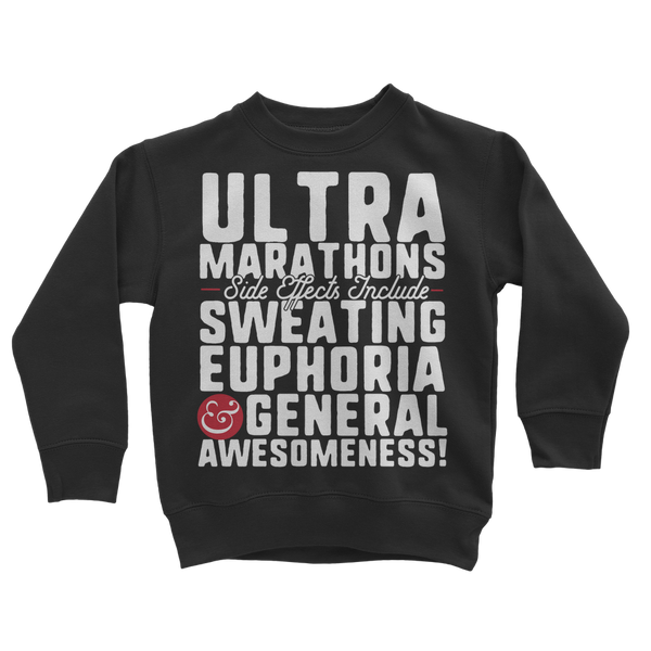 Marathon Side Effects Include Sweating, Euphoria and General Awesomeness Classic Kids Sweatshirt