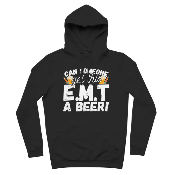 Can Someone Get This E.M.T a Beer! Premium Adult Hoodie