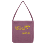Faster Than The Speed Of Turtles Classic Tote Bag