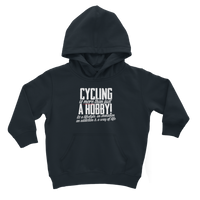Cycling is More Than Just a Hobby Classic Kids Hoodie