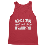 Being A Guide Isn't A Hobby It's A Lifestyle Classic Women's Tank Top