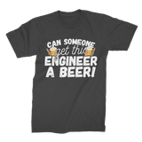 Can Someone Get This Engineer a Beer! Premium Jersey Men's T-Shirt