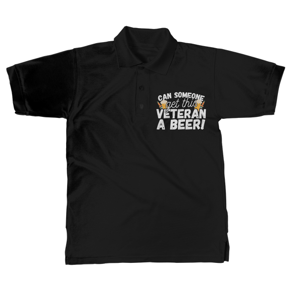 Can Someone Get This Veteran a Beer! Classic Women's Polo Shirt