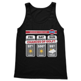 Weekend Weather Sunny With a Chance of Golf? Classic Adult Tank Top